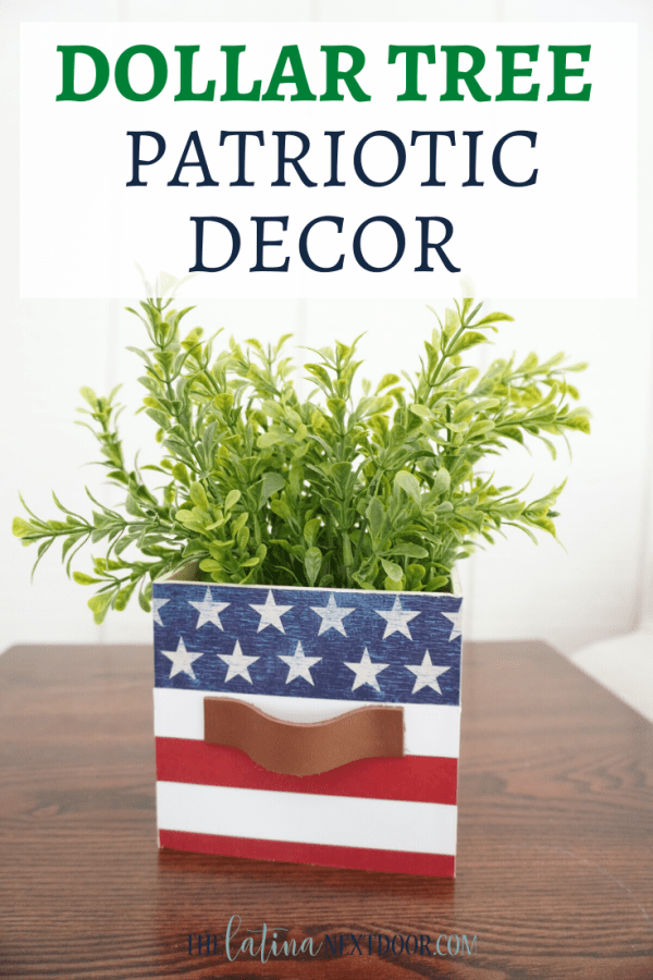 Dollar Tree Patriotic Decor Dollar Tree Patriotic Decor DIY