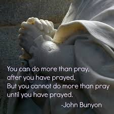 more than pray