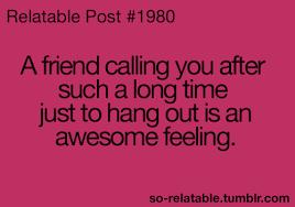 a friend calling