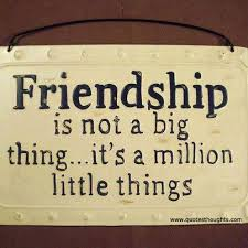 Friendship is a million little things