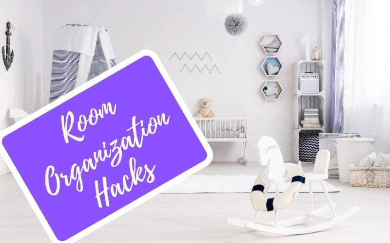room organization hacks