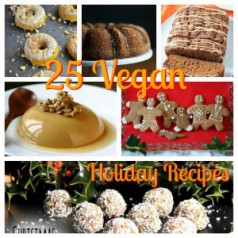 25 Vegan Holiday Recipes | The Lazy Vegan Baker