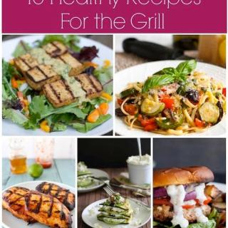 15 Healthy Recipes For The Grill