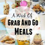 A Week of Grab and Go Meals