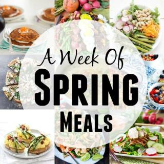 A Week of Spring Meal Ideas
