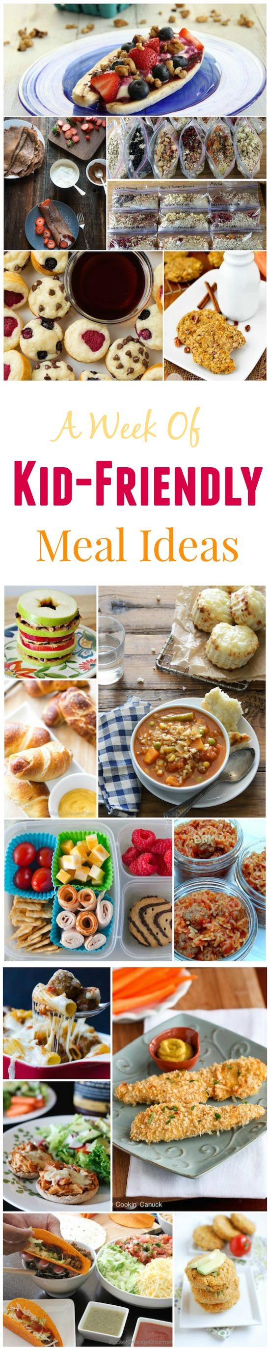 A Week of Kid-Friendly Meal Ideas to inspire you!