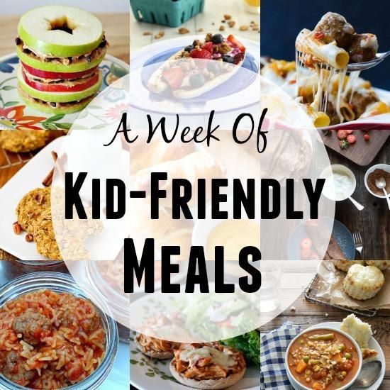 A Week of Kid-Friendly Meals