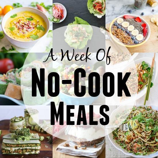 A Week of No Cook Meals