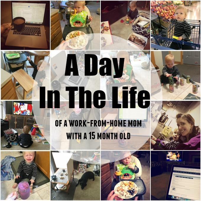 A Day in the Life of a work-from-home mom with a 15 month old