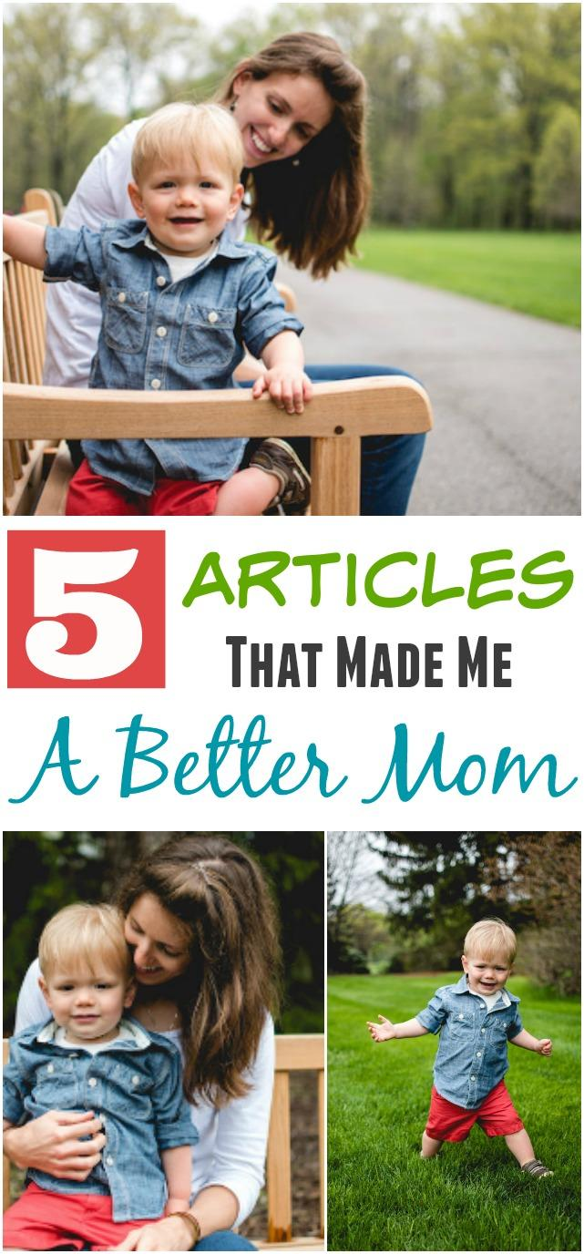 5 Articles That Made Me A Better Mom
