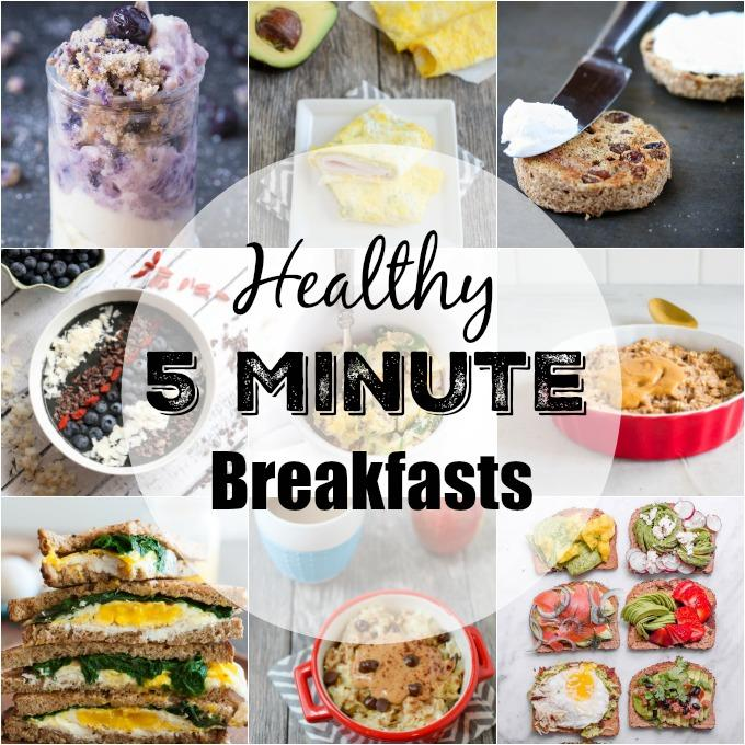 These recipes for Healthy Five Minute Breakfasts can be made from start to finish in 5 minutes or less. They're perfect for busy mornings when you need to eat in a hurry.
