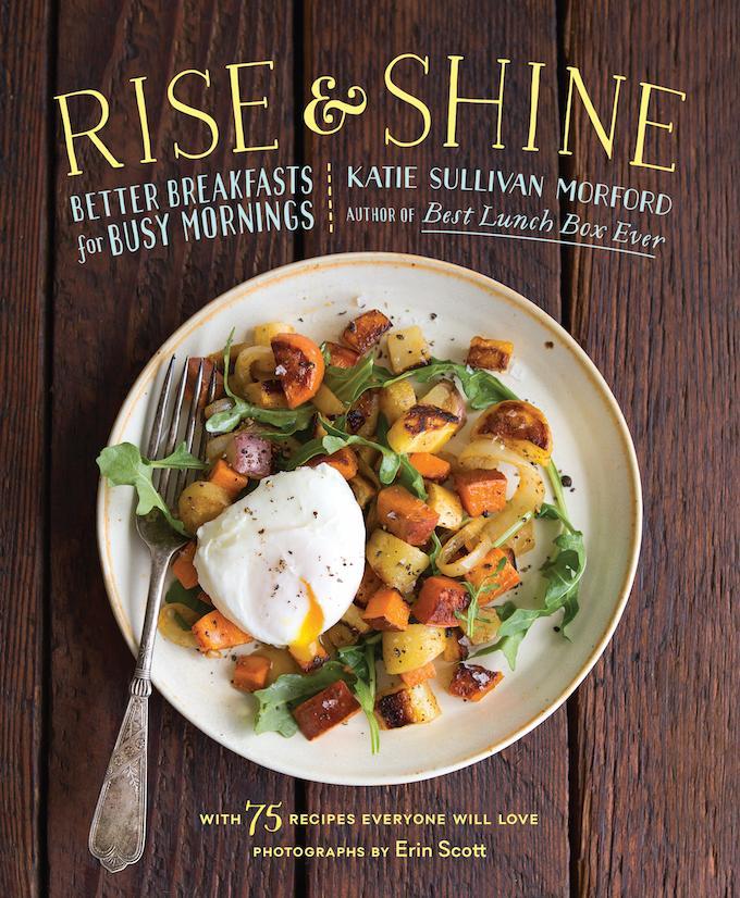 Rise & Shine: Better Breakfast For Busy Moms