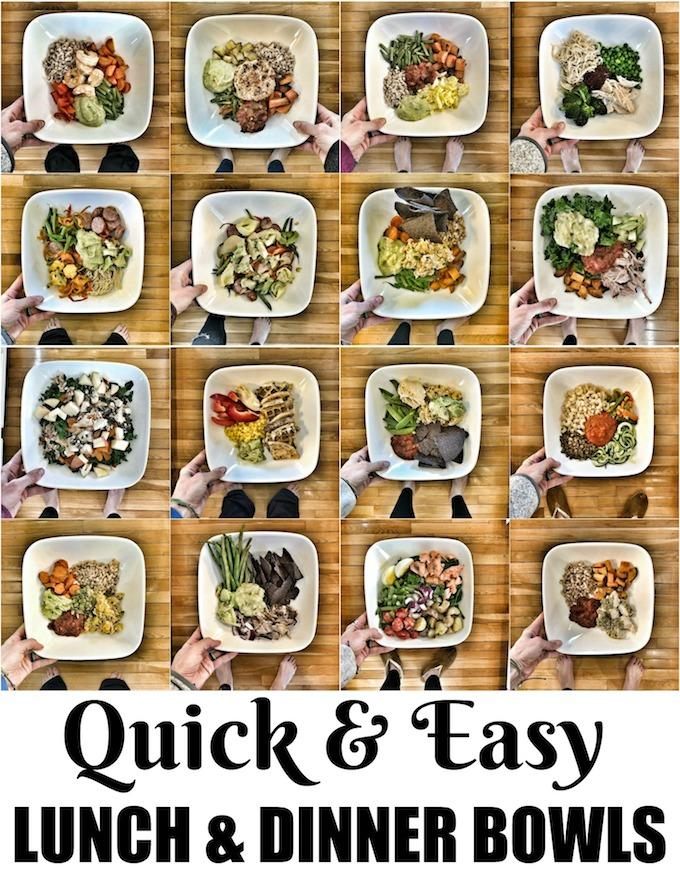 Quick and Easy Lunch and Dinner Bowls that are packed with vegetables, lean proteins and healthy fats!