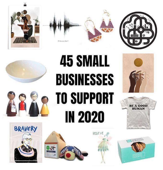 45 Small Businesses To Support in 2020