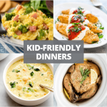 30+ Kid-Friendly Dinners