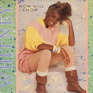 Whitney_Houston_HowWill_IKnow