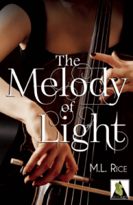The Melody of Light by ML Rice