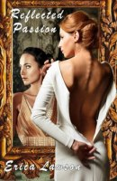 Reflected Passion by Erica Lawson