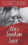 This-London-Love-by-Clare-Lydon