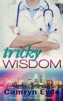 Tricky Wisdom by Camryn Eyde