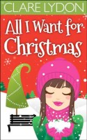 all i want for christmas by claire lydon
