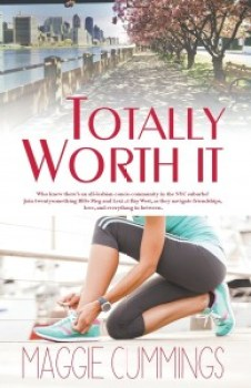 Totally Worth It by Maggie Cummings