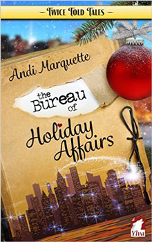 bureau of holiday affairs by andi marquette