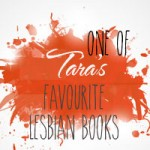 Tara's Favourite Novels reviewed on on TheLesbianReview.com