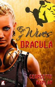 Ex Wives of Dracula by Georgette Kaplan