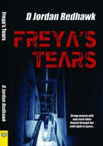 Freya's Tears by D Jordan Redhawk: Book Review
