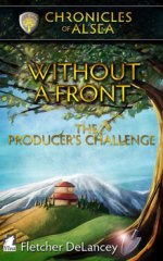 Without a Front -The Producers-Challenge by Fletcher DeLancey