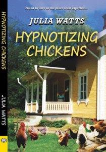 Hypnotizing Chickens by Julia Watts