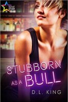 Stubborn as a Bull by DL King