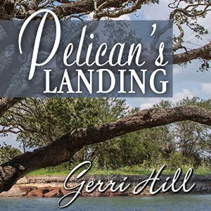 Pelicans Landing by Gerri Hill