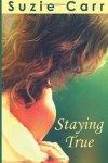 staying true by suzie carr