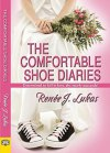 the comfortable shoe diaries by renee j lukas