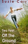 two feet off the ground by suzie carr
