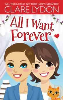 All I Want Forever by Clare Lydon