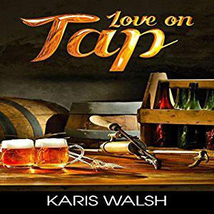 Love on Tap by Karis Walsh