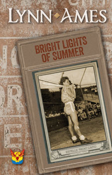 Bright Lights of Summer by Lynn Ames