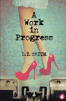 A Work in Progress by LT Smith