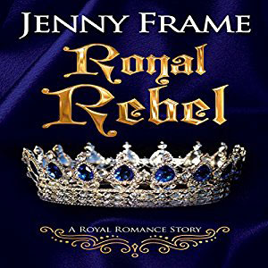 Royal Rebel by Jenny Frame