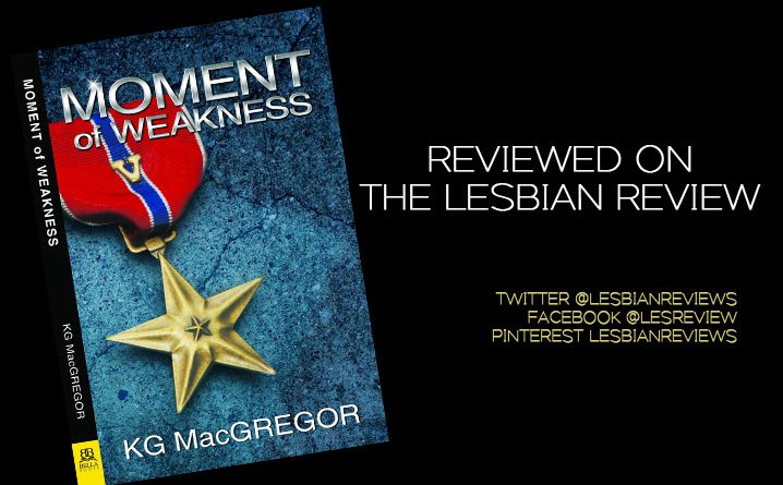 Moment of Weakness by KG MacGregor