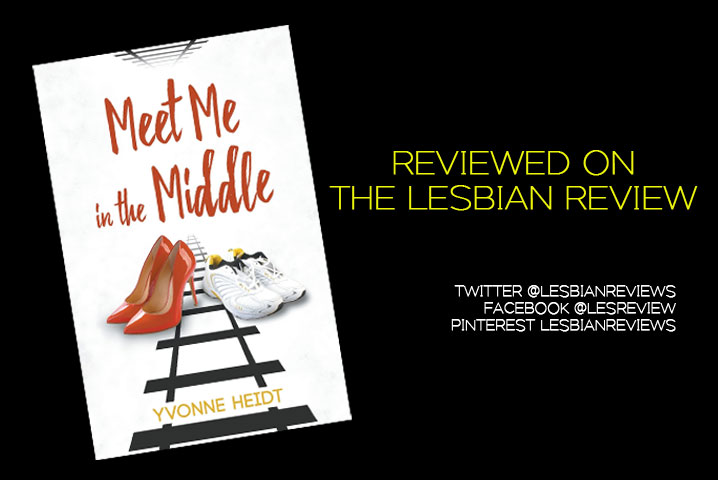 Meet Me in the Middle by Yvonne Heidt: Book Review · The Lesbian Review