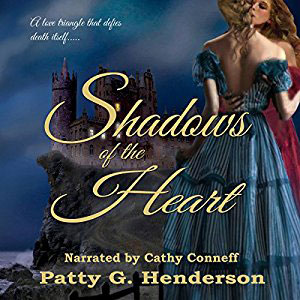 Shadows Of The Heart by Patty G Henderson