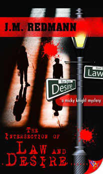 The Intersection Of Law And Desire by JM Redmann
