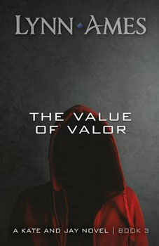 The Value of Valor by Lynn Ames