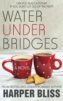 Water Under Bridges by Harper Bliss