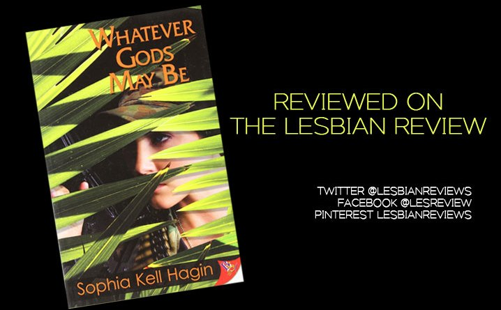 Whatever Gods May Be by Sophia Cell Hagin