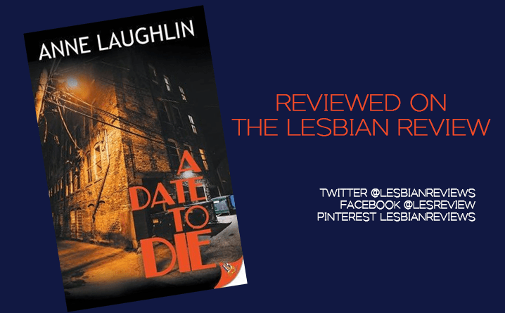 A Date To Die by Anne Laughlin